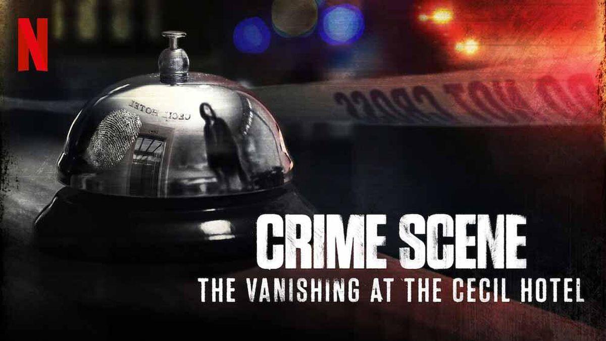 Crime Scene: The Vanishing at the Cecil Hotel es un documental sobre la muerte de una estudiante