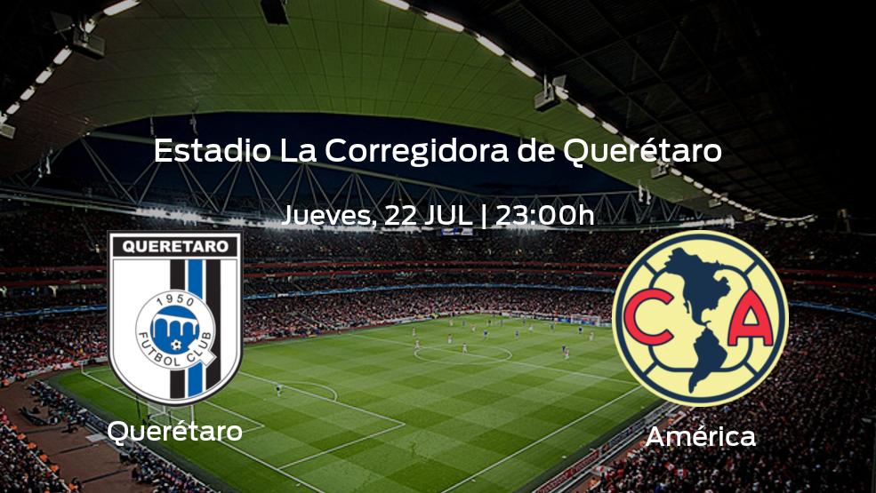 Querétaro vs América | Previa, alineaciones posibles y datos de la jornada 1 de la Liga MX de Apertura