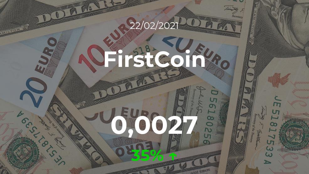 Cotización del FirstCoin del 22 de febrero