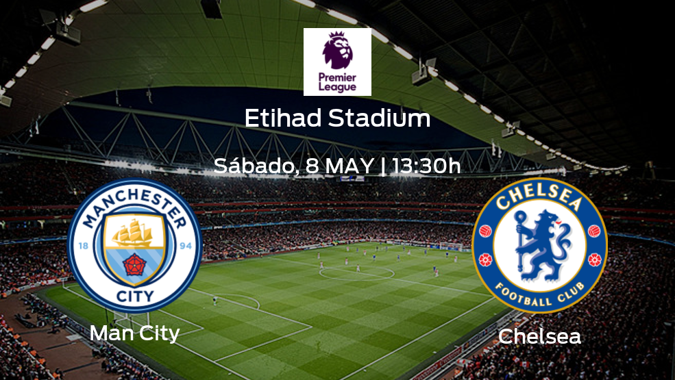 Man City vs Chelsea   Previa, alineaciones posibles y datos de la jornada 35 de la Premier League