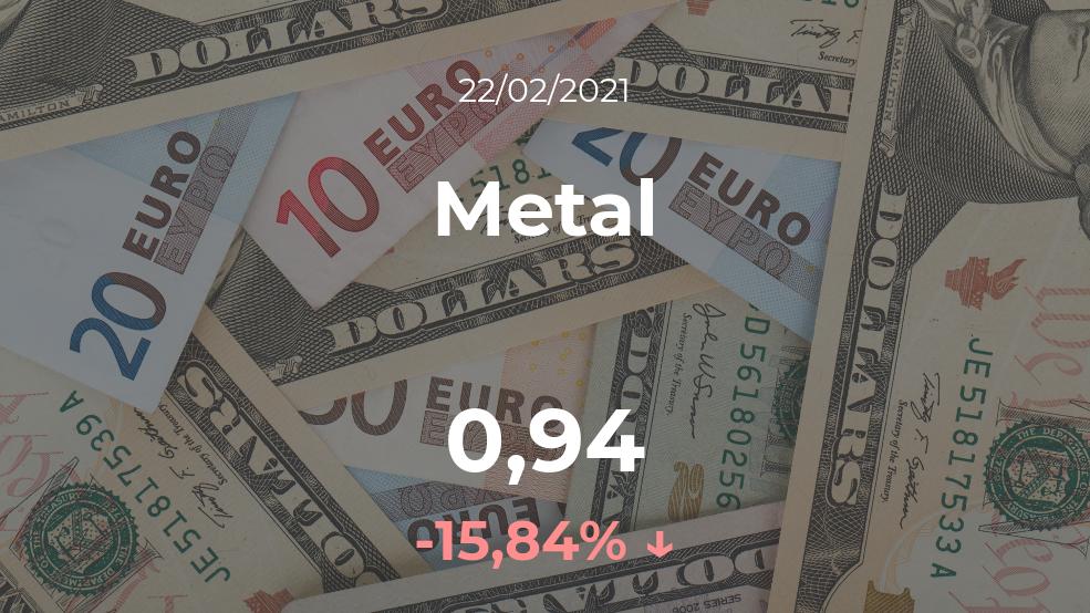 Cotización del Metal del 22 de febrero